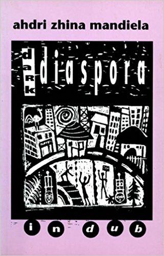 Dark Diaspora. in Dub: A Dub Theatre Piece